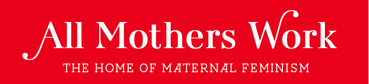 All Mothers Work Logo